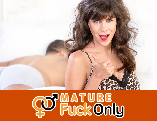 Mature Fuck Only